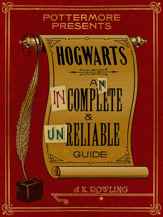 hogwarts an incomplete and unreliable guide read online