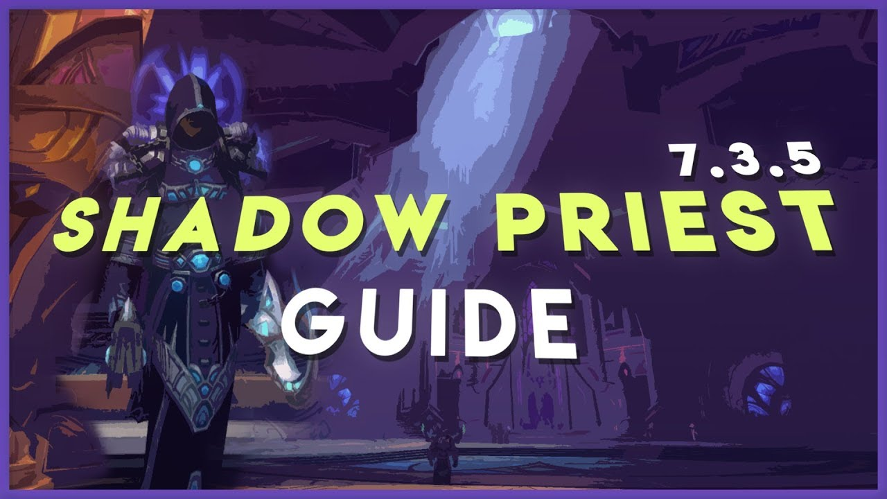 shadow priest guide 7.2 5