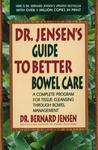 dr jensen s guide to better bowel care